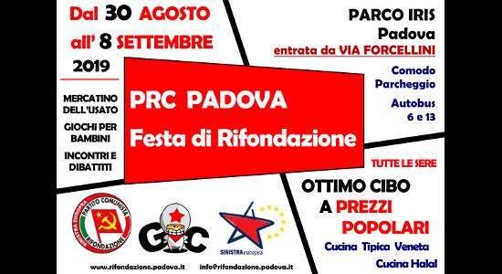 Padova – Festa di Rifondazione 2019. Dal 30 Agosto all'8 Settembre al Parco Iris (entrata da Via Forcellini). Una festa politica, piena di dibattiti, musica e buon cibo. DIBATTITI – […]