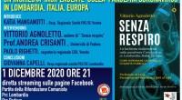 """Martedì 1 dicembre ore 21, faremo on line la presentazione del libro """"Senza Respiro"""" del prof.Vittorio Agnoletto.Il libro è il racconto/inchiesta sulla prima fase della pandemia, in larga parte centrato […]"""